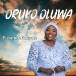 [Music Video] Oruko Oluwa – Funmi Afolayan
