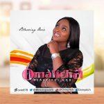 """Blessing Ovie Serves New Hot Single """"Omalicha"""" (Beautiful God)"""