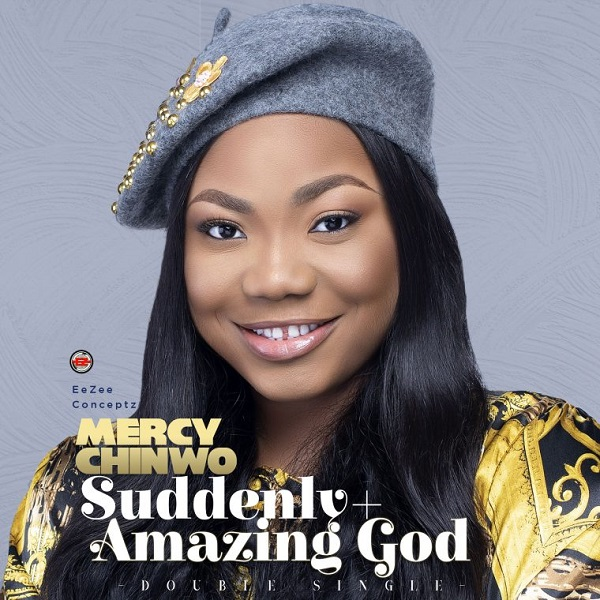 FREE DOWNLOAD: Amazing God - Mercy Chinwo
